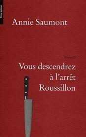 Vous descendrez à l'arrêt Roussillon - Intérieur - Format classique