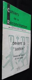 Cahiers de la réconciliation n°9, Devant la justice , procès e France et de Suisse - Couverture - Format classique