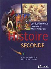 Histoire 2eme eleve 96 les fondements du monde contemporain - Intérieur - Format classique