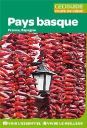 GEOguide coups de coeur ; pays basque ; France, Espagne (édition 2019) - Couverture - Format classique