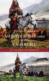 Au pays russe (1890) ; voyage en Sibérie - Couverture - Format classique