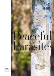 Peaceful parasites - Couverture - Format classique