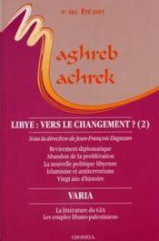 MAGHREB-MACHREK ; Libye : vers le changement? t.2 - Couverture - Format classique