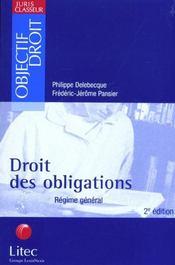 Droit des obligations ; regime general ; 2e edition - Intérieur - Format classique