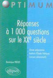 Réponses à 1000 questions sur le xx siècle - Intérieur - Format classique