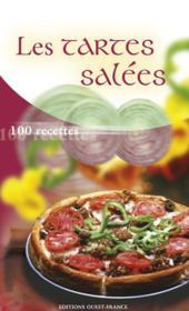 Les tartes salées ; 100 recettes - Couverture - Format classique