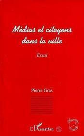 Médias et citoyens dans la ville - Intérieur - Format classique