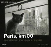 Paris, km 00 ; photographies d'un voyage en chambre - Intérieur - Format classique