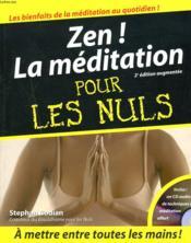 Zen ! la méditation pour les nuls (2e édition) - Couverture - Format classique
