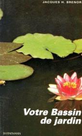 Votre bassin de jardin - Couverture - Format classique