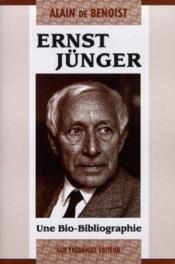 Ernst Jünger ; une bio-bibliographie - Couverture - Format classique
