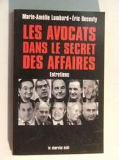Les avocats dans le secret des affaires - Intérieur - Format classique