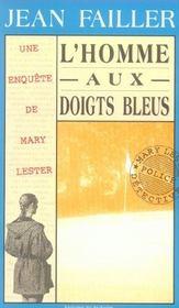 MARY LESTER T.7 ; l'homme aux doigts bleus - Intérieur - Format classique