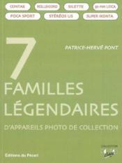 7 Familles Legendaires Dappareils Photo De Collection - Couverture - Format classique