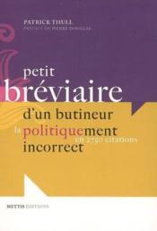 Petit breviaire d'un butineur politiquement incorrect - Couverture - Format classique