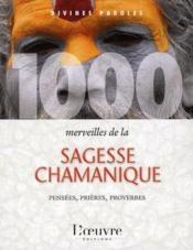 1000 merveilles de la sagesse chamanique - Couverture - Format classique