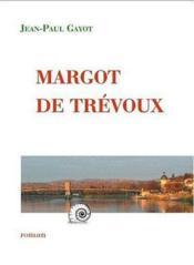 Margot de trevoux - Couverture - Format classique