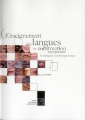 Enseignement des langues et construction européenne ; le plurilinguisme, nouvelle idéologie dominante - Couverture - Format classique