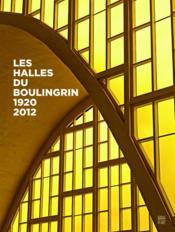 Les halles du Boulingrin 1920 - 2012 - Couverture - Format classique