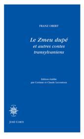 Le Zmeu dupé et autres contes transylvaniens - Couverture - Format classique