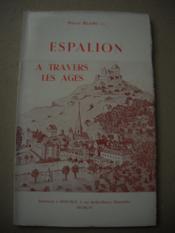 Espalion A Travers Les Ages - Couverture - Format classique