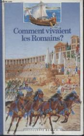 Comment vivaient les Romains - Couverture - Format classique