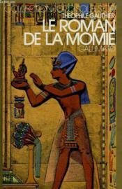 Le Roman De La Momie. Collection : 1 000 Soleils Or. - Couverture - Format classique
