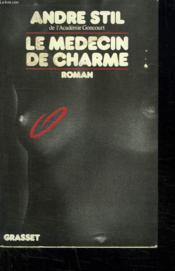 Le Medecin De Charme. - Couverture - Format classique