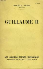 Guillaume Ii. - Couverture - Format classique