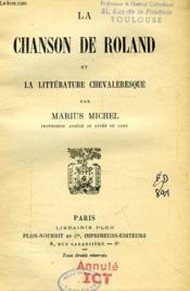 La Chansons De Roland Et La Litterature Chevaleresque - Couverture - Format classique