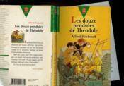 Les Douze Pendules De Theodule - Couverture - Format classique