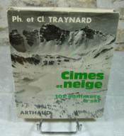 Cimes et neige, 102 sommets à ski. - Couverture - Format classique