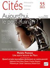 Revue Cites T.55 ; Aujourd'Hui, Le Post-Humain ? - Couverture - Format classique