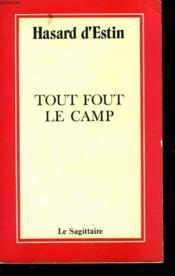Tout Fout Le Camp - Couverture - Format classique