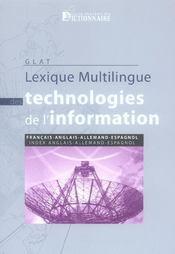 Lexique multilingue des technologies de l'information fr/ang/all/esp - Intérieur - Format classique