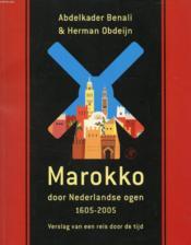 Marokko Door Nederlandse Ogen, 1605-2005 - Couverture - Format classique