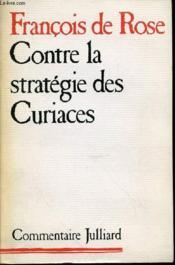 Contre La Strategie Des Curiaces. - Couverture - Format classique