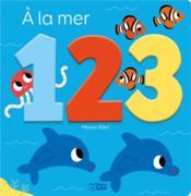 1 2 3 ; à la mer - Couverture - Format classique