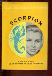 Scorpion - Le Livre De L'Horoscope Et Du Destin - Couverture - Format classique