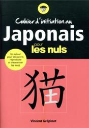 Cahier d'initiation au japonais pour les nuls - Couverture - Format classique