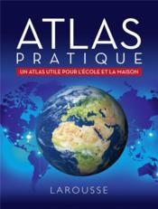 Atlas pratique ; un atlas pratique pour l'école et la maison - Couverture - Format classique