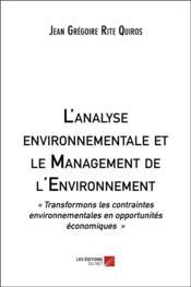 L'analyse environnementale et le management de l'environnement - Couverture - Format classique