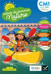 Cahier de vacances nature ; du CM1 vers le CM2 - Couverture - Format classique