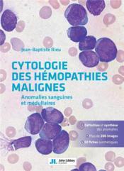 Cytologie des hémopathies malignes ; anomalies sanguines et médullaires - Couverture - Format classique