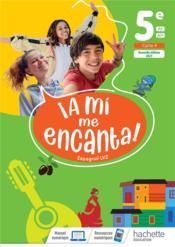 A MI ME ENCANTA ; espagnol ; 5e ; livre élève (édition 2021) - Couverture - Format classique