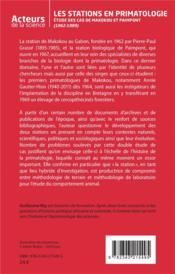 Les stations en primatologie : étude des cas de Makokou et Paimpont (1962-1989) - 4ème de couverture - Format classique