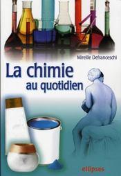 La chimie au quotidien - Intérieur - Format classique