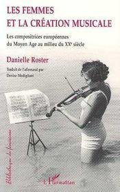 Les femmes et la création musicale ; les compositrices européennes du Moyen Age au milieu du XXe siècle - Intérieur - Format classique