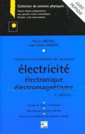 Exercices et problemes de physique: electricite, electronique, electromagnetisme - Couverture - Format classique