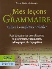 Mes leçons de grammaire ; CM2 ; cahier - Intérieur - Format classique